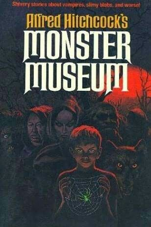"""""""Alfred Hitchcock's Monster Museum""""  ***  Alfred Hitchcock  (1965)"""