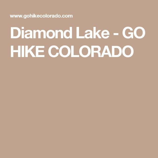Diamond Lake - GO HIKE COLORADO