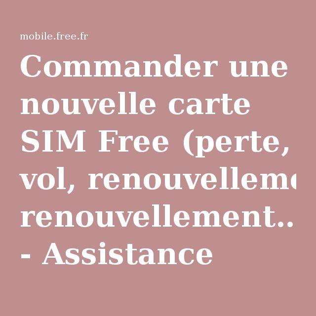 Commander une nouvelle carte SIM Free (perte, vol, renouvellement…) | Offre mobile, Free et ...