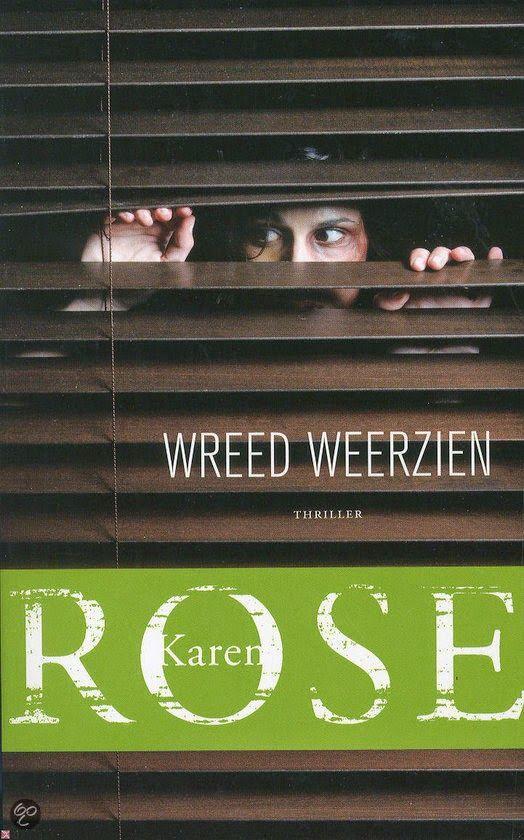 *Sprakeloos  ...: Karen Rose - Wreed weerzien