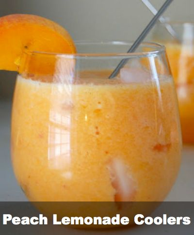 Peach Lemonade Coolers : blend 2 peaches, half a cup of lemonade, and an ounce of vodka with ice