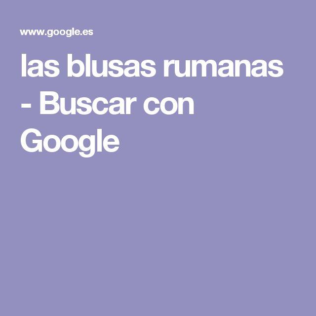 las blusas rumanas - Buscar con Google