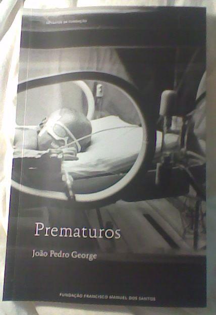 Prematuros, Inquérito às políticas públicas de saúde neo-natal