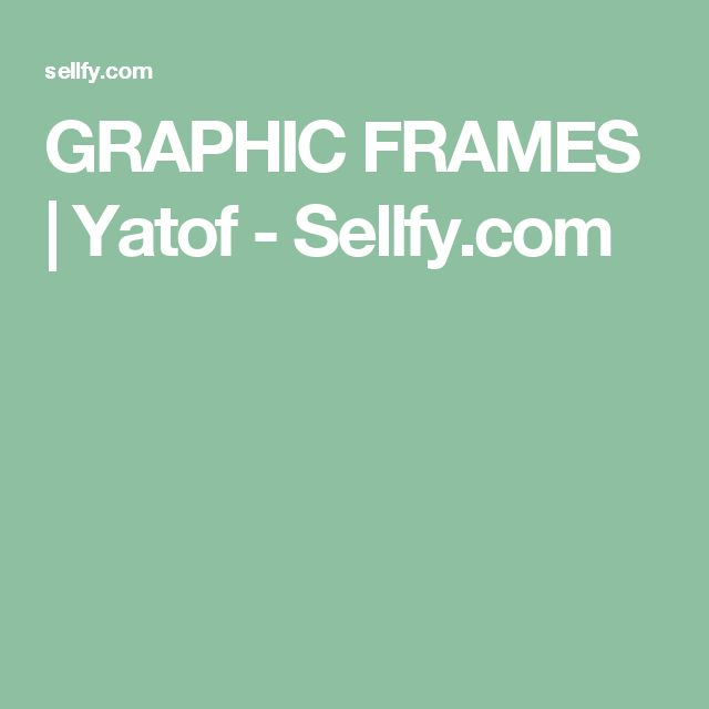 GRAPHIC FRAMES | Yatof - Sellfy.com