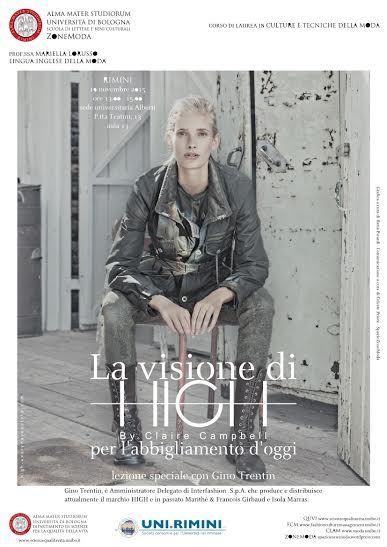 La visione di HIGH By Claire Campbell per l'abbigliamento d'oggi | Lzione speciale con Gino Trentin  Novembre 2015
