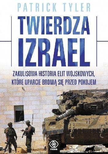 Patrick Tyler, Twierdza Izrael