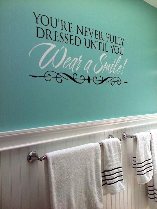 Wrong Quotes On The Wall You Re Never Fully Dressed Without A Smile