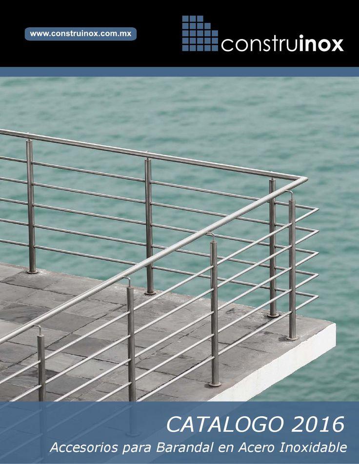 CATALOGO CONSTRUINOX 2016 Accesorios y Postes para barandales de acero inoxidable