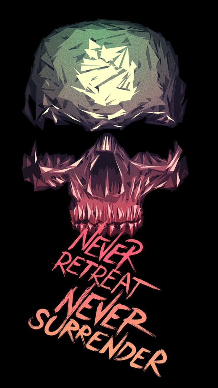 Iphone wallpaper tumblr skull - Never Retreat Never Surrender Skull Art