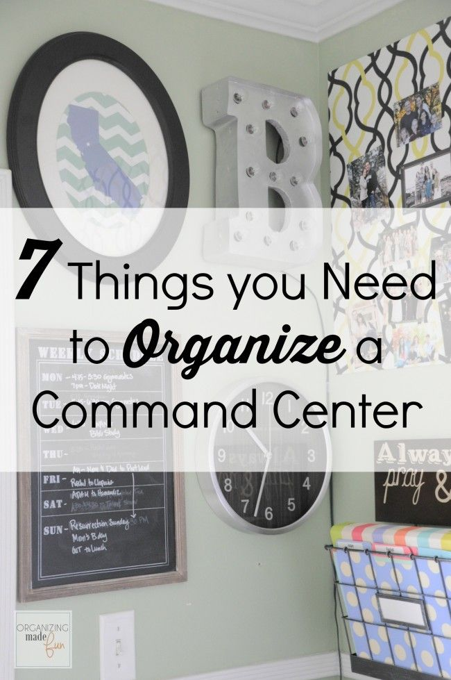 7 things you need to organize a command center. Keep your family organized with these essentials!