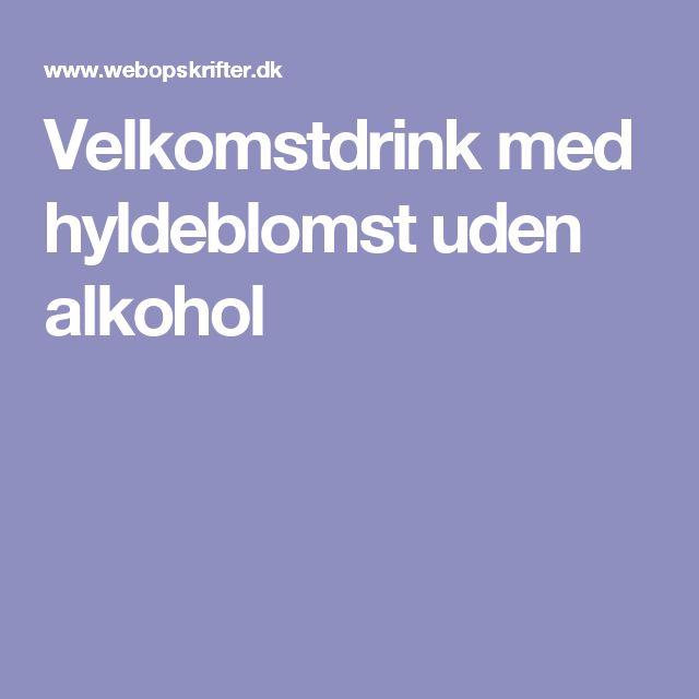 Velkomstdrink med hyldeblomst uden alkohol