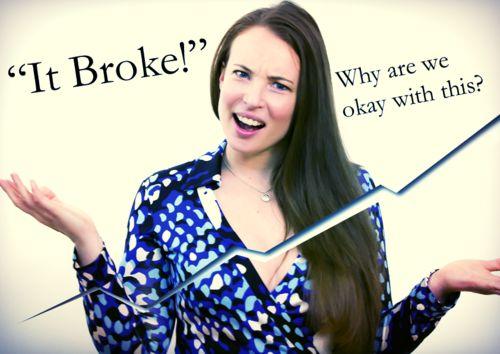 It Broke! — BuyMeOnce.Com