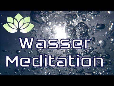 Geführte Wassermeditation - YouTube