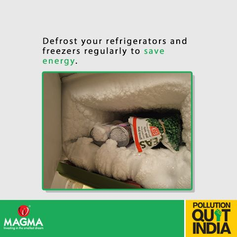 When frost builds up in your refrigerators and freezers it increases the amount of energy needed to keep it running. Defrost your fridge on a regular basis. #MagmaPQI