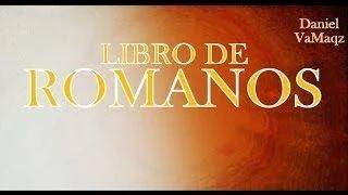 "LA BIBLIA "" ROMANOS "" COMPLETO REINA VALERA NUEVO TESTAMENTO - YouTube"