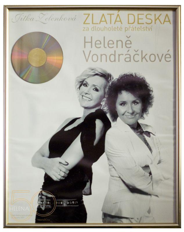 HELENA 50 LET NA SCÉNĚ | Zlatá deska ... za dlouholeté přátelství, od Jitky Zelenkové.