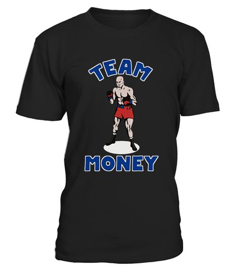 # Team Money Funny Boxing Graphic T-Shirt .     Great design you'll love to wear or gift. Perfect when you are rooting for the American. Great fight night wear.    IMPORTANT: These shirts are only available for a LIMITED TIME, so act fast and order yours now!  TIP: If you buy 2 or more (hint: make a gift for someone or team up) you'll save quite a lot on shipping.  Guaranteed safe and secure checkout via: Paypal | VISA | MASTERCARD  Click the GREEN BUTTON, select your size and style.  ??…