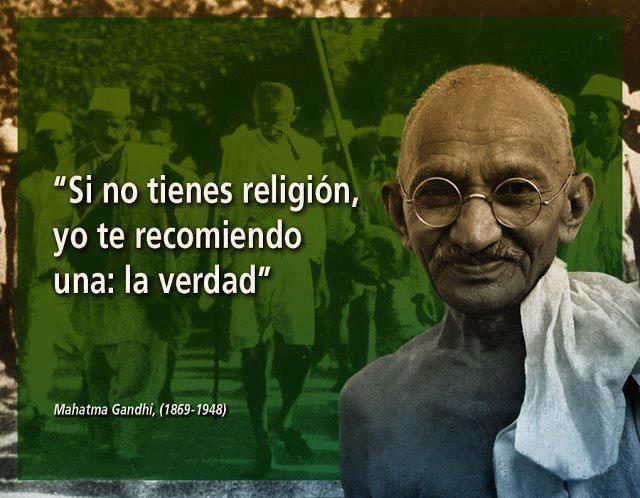 Gandhi Si no tienes religión