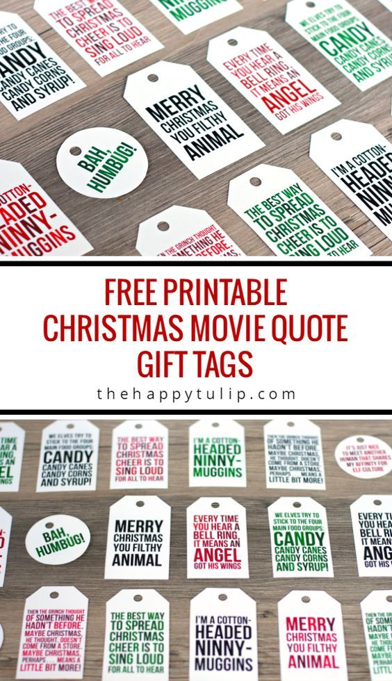 Free Printable Christmas Movie Quote Gift Tags | The Happy Tulip - The BEST Christmas and Holiday FREE Printables - Gift Tags - Gift Card Holders - Christmas Greeting Cards and more FREE Downloadable Printables for the Holiday Seasons
