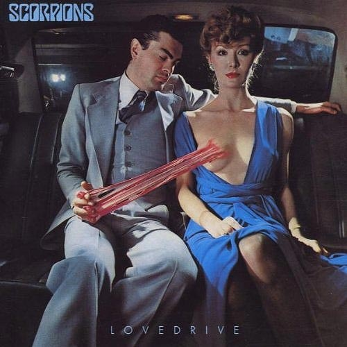 """Scorpions - """"Lovedrive"""".    There's nothing worse than reaching second base and finding it covered in a giant wad of chewing gum."""