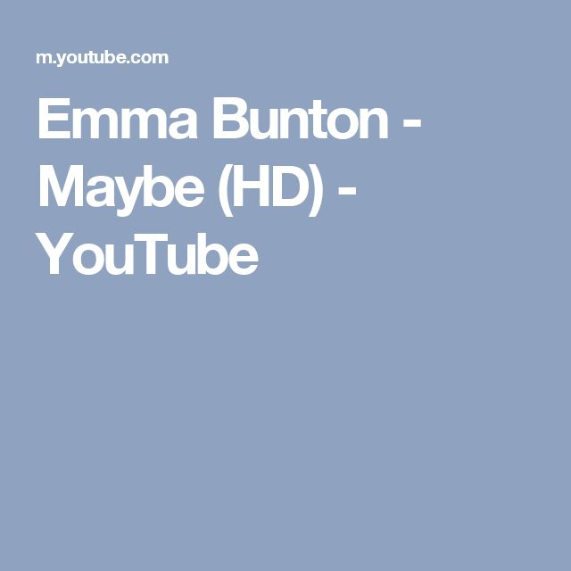 Emma Bunton - Maybe (HD) - YouTube