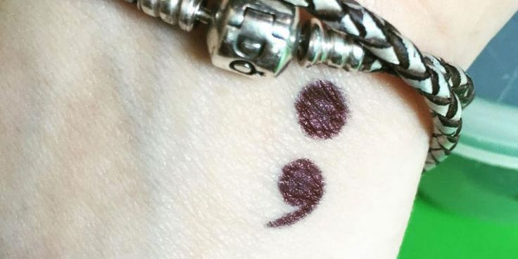 "Ever seen a ""Semicolon tattoo""? Know what is means. 