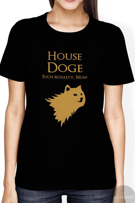 Doge Shirt Doge Meme Shirt Funny Doge Shirt Game of Thrones Shirt Doge Shiba inu Shirt House Doge Shirt with Game of Thrones Sigil by quoteshirt from quoteshirt on ETSY. Find it now at http://ift.tt/2rEEwvB!