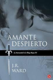 Cazadora De Libros y Magia: Amante Despierto - Saga La Hermandad De La Daga Ne...