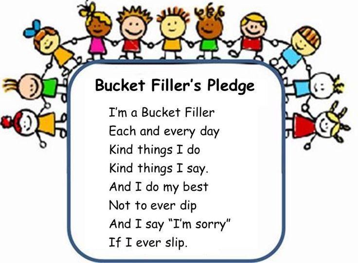 BUCKET FILLER'S PLEDGE~  Great idea to extend your bucket-filling program!