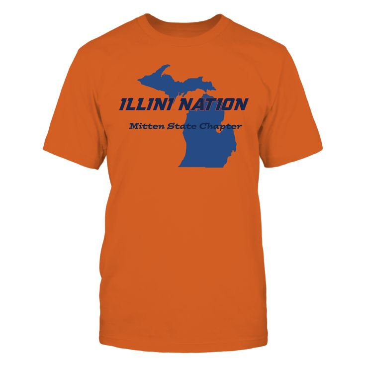 Illini Nation - Mitten State Chapter Front picture Illinois Fighting Illini fan. This t-shirt is a wonderful gift for you, your father, brother, sister, mother, grandfather, grandmother, aunt, uncle, fire boy, niece for parties, birthday, Father's Day, Thanksgiving, Christmas, New Year