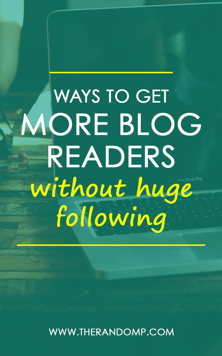 How to get more blog readers without huge social media following? Here are a few ideas you might find helpful to grow your blog readership! therandomp.com/blog/get-more-blog-visitors/