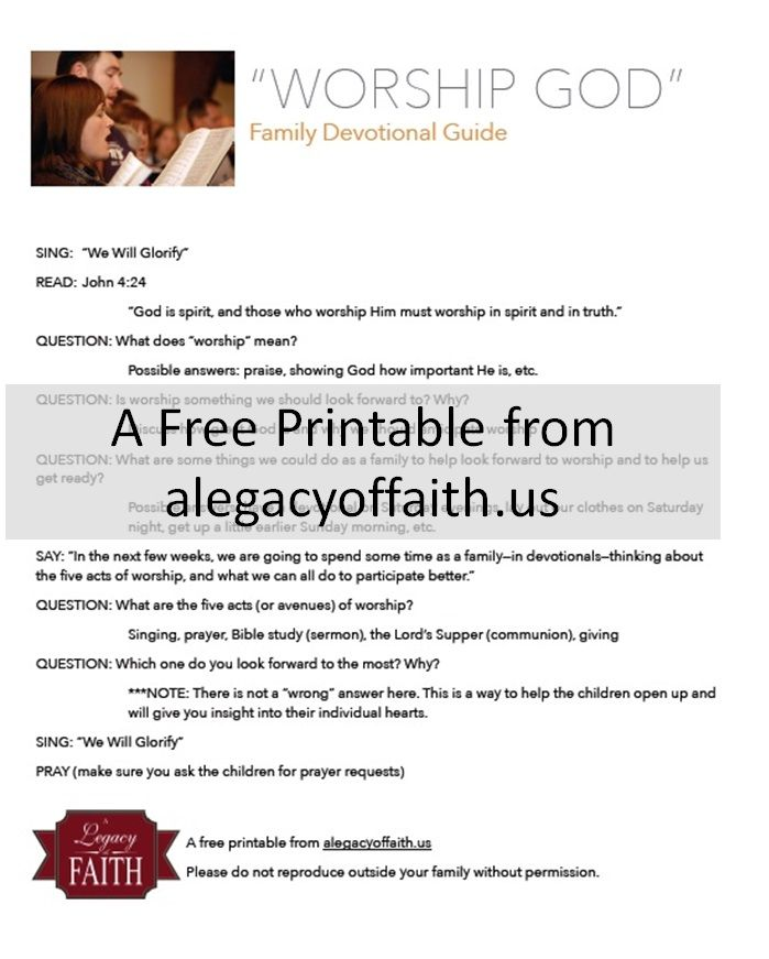 ...the first two posts in this series (today and next Wednesday), we are going to share brief devotional guides to help you focus your family on worship. The first is a simple printable that gives you an outline of a short devotional on worship in general. The devotional is not meant to last more than about 10 minutes, but has a lot of questions, to help your children be involved in the learning process.