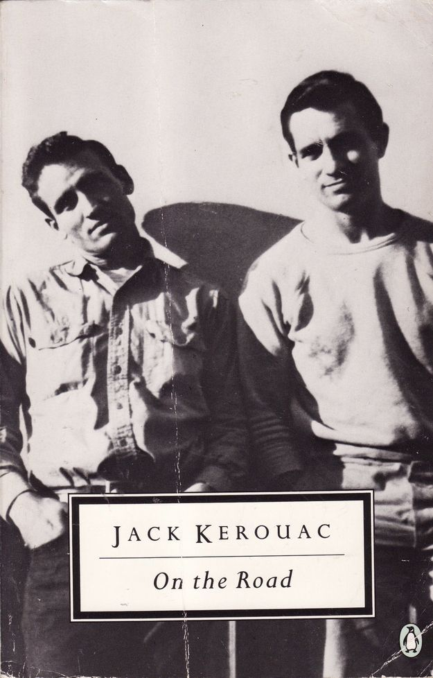 On the Road , by Jack Kerouac.