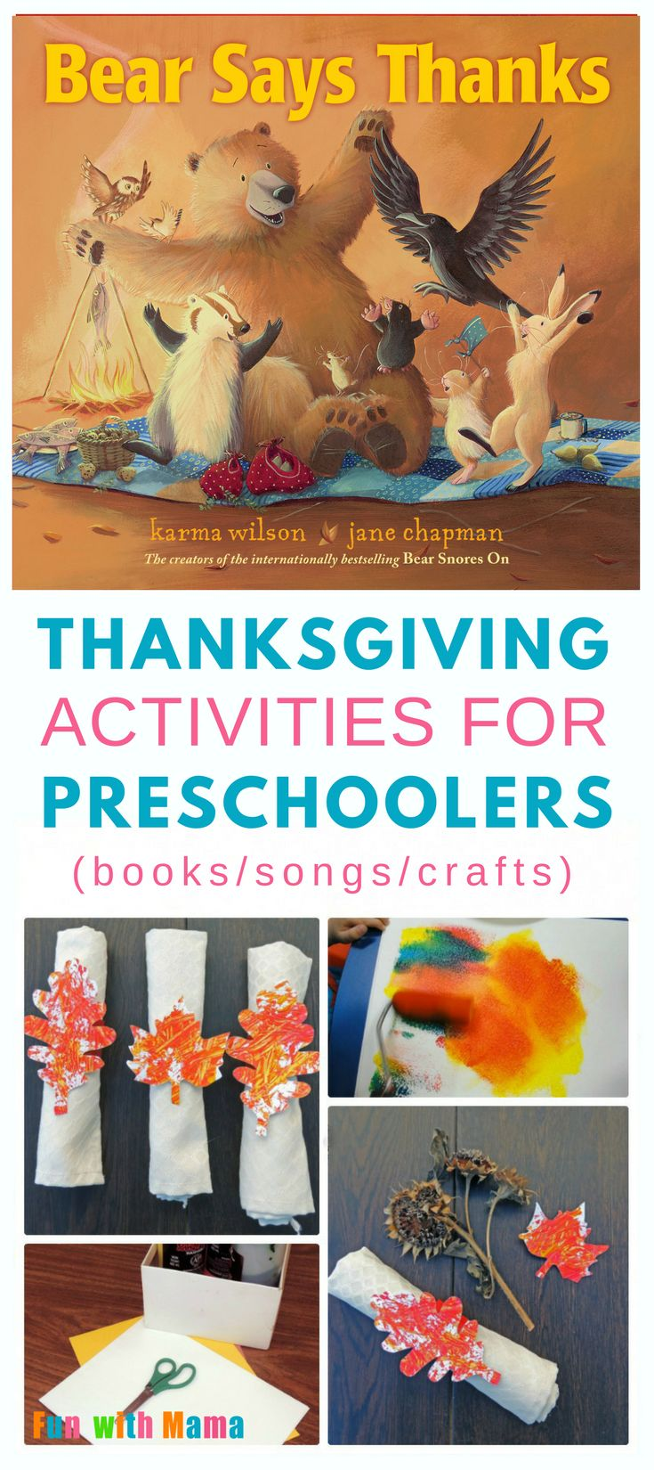 "November is here and that means Thanksgiving activities. Get started with the wonderful book ""Bear Says Thanks."" Then enjoy songs, drawing activities and a simple craft with your preschooler. Click through to learn how to make your own napkin rings to share as friends gather round for Thanksgiving! Includes a free printable. via @funwithmama"