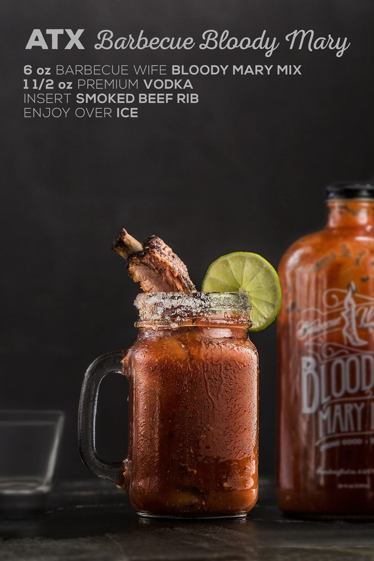 """The Barbecue Wife's """"ATX Barbecue Bloody Mary"""" Recipe —  6oz Barbecue Wife Bloody Mary Mix + 1 1/2 oz premium vodka + smoked beef rib + ice"""