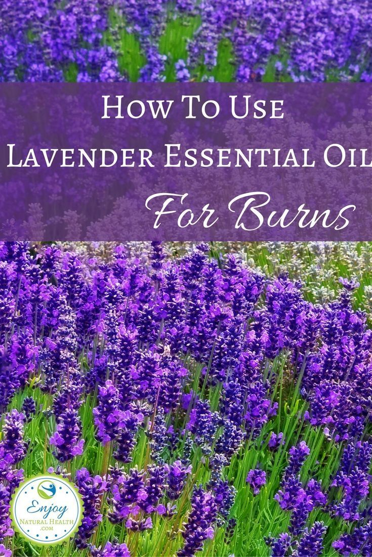 Learn how to use lavender essential oil for burns: it works miracles (yes, I'm talking form experience!)