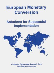 European Monetary Conversion: Solutions for Successful Implementation by Anthony W. Mace. $174.19