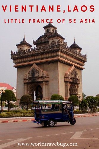 Vientiane, Laos - a guide on what to do, see, where to eat & drink, sleep. And lots of photos