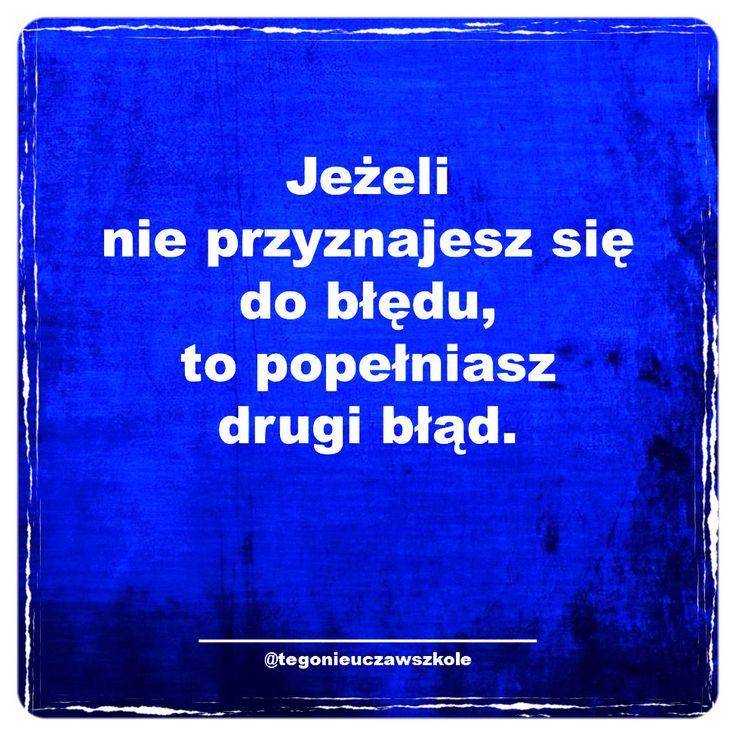 http://instagram.com/tegonieuczawszkole #cytaty #humor #myśli #słowa #memy #ciekawe #śmieszne #motywacja #sentencje