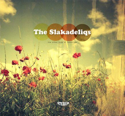 A Look at the Polaris Long List: 35. The Slakadeliqs – The Other Side of Tomorrow