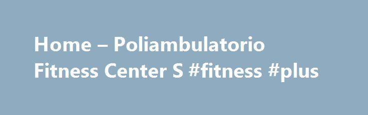 Home – Poliambulatorio Fitness Center S #fitness #plus http://fitness.remmont.com/home-poliambulatorio-fitness-center-s-fitness-plus/  Poliambulatorio Fitness Center S.r.l. Privacy Policy Informativa sui Cookie Questo sito web utilizza Cookie per garantire il suo corretto funzionamento e migliorare l'esperienza dell'utente. Il presente documento fornisce informazioni dettagliate sull'uso dei Cookie all'interno di questo sito e su come gestirli. I Cookie sono costituiti da piccole porzioni di…