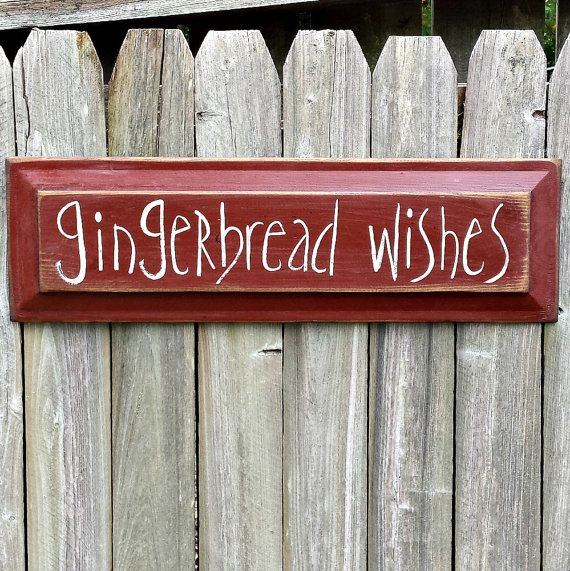 Gingerbread Wishes Primitive Wood Sign  by GypsyWindPrimitives