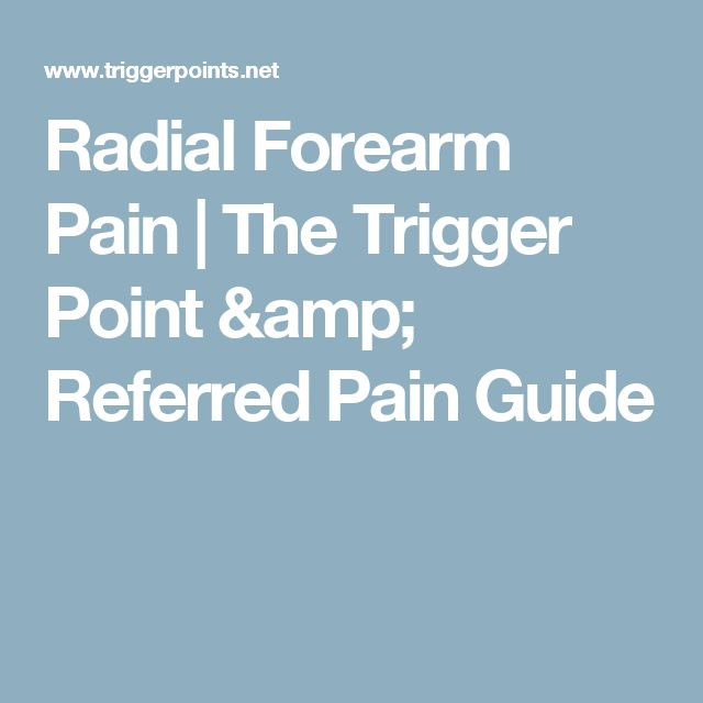 Radial Forearm Pain   The Trigger Point & Referred Pain Guide