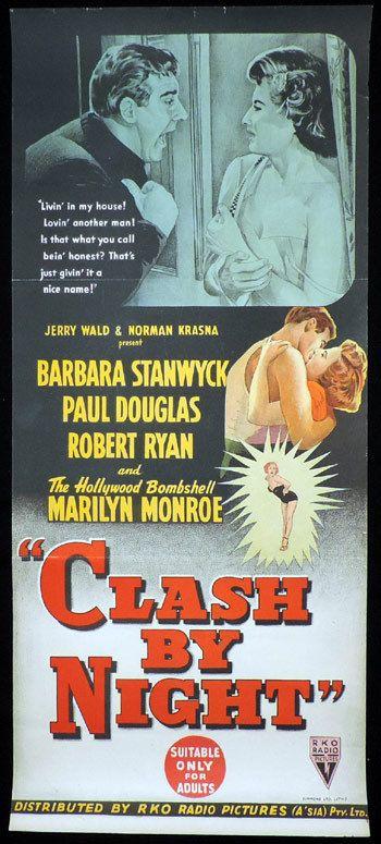 """Clash By Night"" - Barbara Stanwyck, Paul Douglas, Robert Ryan and Marilyn Monroe. Australian Daybill (Insert) Movie Poster, 1952."
