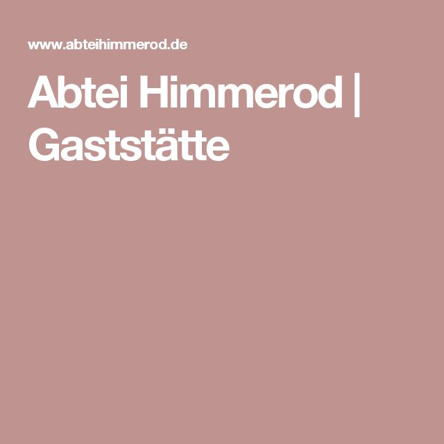 Abtei Himmerod     Gaststätte