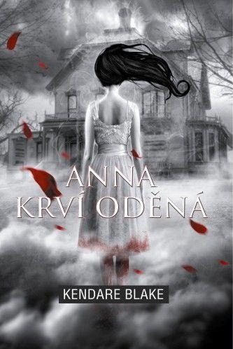 Kendare Blake | Anna krví oděná | ***PŘEČTENO***