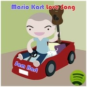 Mario Kart Love Song by Sam Hart on Spotify