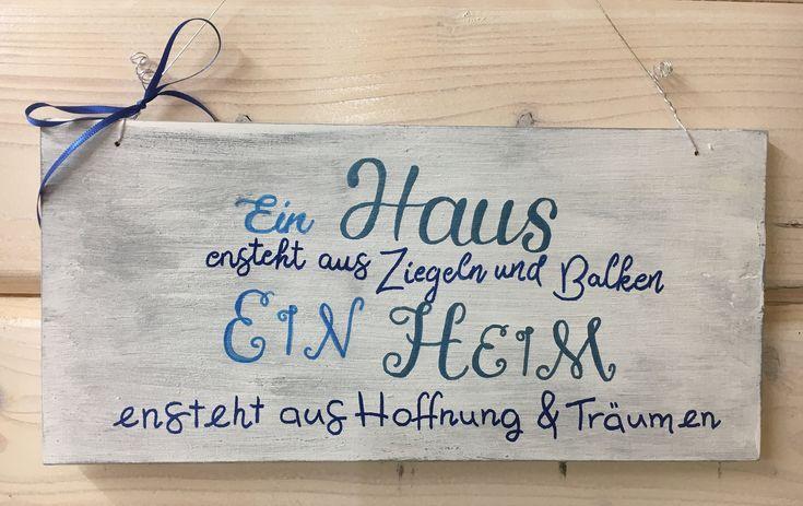 """Holzschild, handbemalt, """"Ein Haus…"""", Heim, Geschenk zur Hauseinweihung, Botschaften auf Holz, Landhaus, Träume, Spruch, gute Wünsche"""
