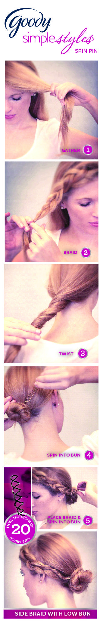 For a different look, add a side braid to your bun.  Easily done with the Goody Spin Pin.