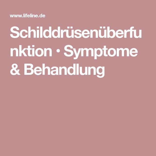 Schilddrüsenüberfunktion • Symptome & Behandlung